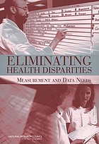 Eliminating health disparities : measurement and data needs