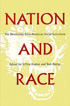 Nation and race : the developing Euro-American racist subculture
