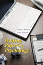 Writing papers in psychology : a student guide to research reports, literature reviews, proposals, posters, and handouts