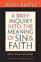 "A brief inquiry into the meaning of sin and faith with ""on my religion"""