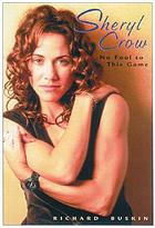 Sheryl Crow : no fool to this game
