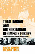 Totalitarian and authoritarian regimes in Europe : legacies and lessons from the twentieth century