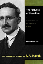 Fortunes of liberalism - essays on austrian economics and the ideal of free