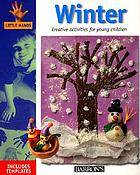 Winter : creative activities for young children