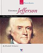 Thomas Jefferson : our third president