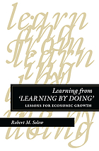"Learning from ""learning by doing"" : lessons for economic growth"