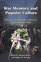 War memory and popular culture : essays on modes of remembrance and commemoration