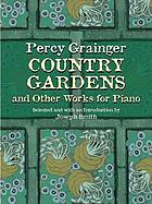 Country gardens : and other works for piano