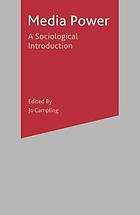 Media power : a sociological introduction