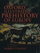 The Oxford illustrated prehistory of Europe