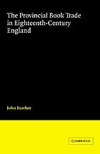 The provincial book trade in eighteenth-century England