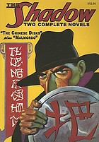 The Chinese disks ; and, Malmordo : two classic adventures of The Shadow