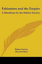 Fabianism and the empire; a manifesto