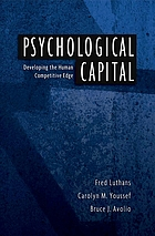 Psychological capital : developing the human competitive edge