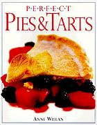 Perfect pies and tarts