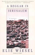 A beggar in Jerusalem, a novel