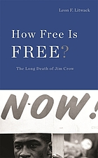 How free is free? : the long death of Jim Crow