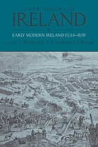 A new history of Ireland. 3, Early modern Ireland, 1534-1691