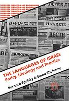 The languages of Israel : policy, ideology, and practice