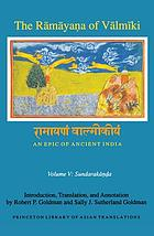 The Rāmāyaṇa of Vālmīki : an epic of ancient India. Vol. 5, Sundarakāṇḍa