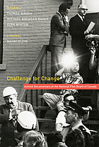 Challenge for Change activist documentary at the National Film Board of Canada