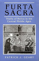 Furta sacra : thefts of relics in the central Middle Ages