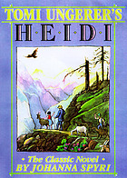 Tomi Ungerer's Heidi : the classic novel