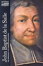 John Baptist de La Salle : the spirituality of Christian education