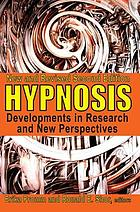 Hypnosis : developments in research and new perspectives