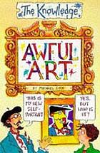 Awful art
