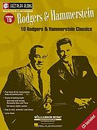 Rodgers and Hammerstein fact book : a record of their works together and with other collaborators