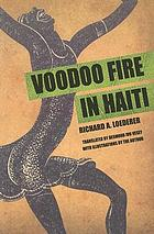 ... Voodoo fire in Haiti