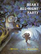 Bear's all-night party