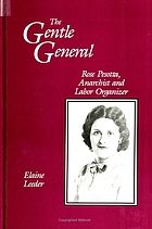 The gentle general : Rose Pesotta, anarchist and labor organizer