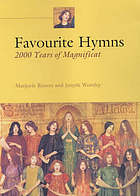 Favourite hymns : 2000 years of Magnificat