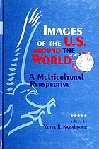 Images of the U.S. around the world : a multicultural perspective