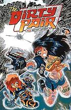 The dirty pair : fatal but not serious