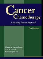 Cancer chemotherapy : a nursing process approach