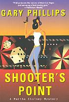 Shooter's point : a Martha Chainey mystery
