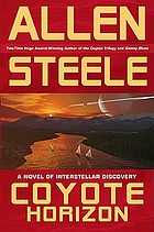 Coyote horizon : a novel of interstellar discovery