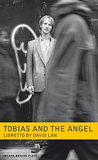 Tobias and the angel : a community opera
