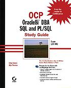 OCP Oracle8i DBA SQL and PL/SQL study guide