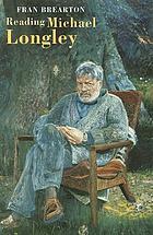 Reading Michael Longley