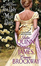 The lady most likely-- : a novel in three partsThe lady most willing-- : a novel in three parts