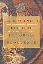 In Dominico eloquio = In Lordly eloquence : essays on patristic exegesis in honor of Robert Louis Wilken