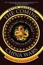 The coming China wars : where they will be fought and how they can be won