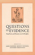 Questions of evidence : proof, practice, and persuasion across the disciplines