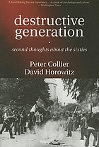 Destructive generation : second thoughts about the sixties