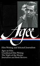 Film writing and selected journalism