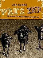 War's end : profiles from Bosnia, 1995-1996